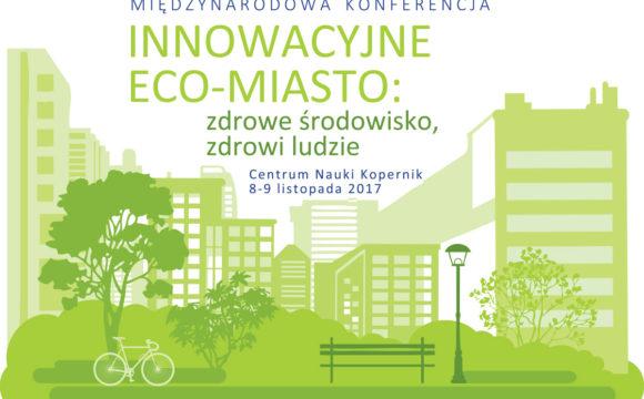Międzynarodowa konferencja Innowacyjne Eco-Miasto